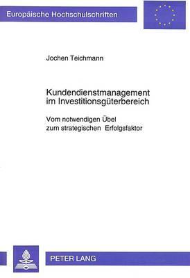 Kundendienstmanagement im Investitionsgüterbereich