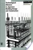 Technological Advance in Japanese Building Design and Construction