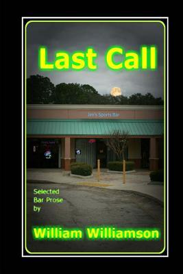 Last Call, Selected Bar Prose