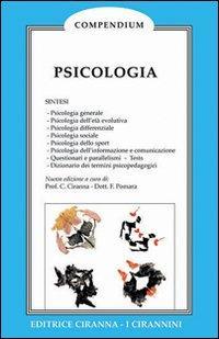 Psicologia. Dalla psicologia generale alla psicologia dell'età evolutiva, differenziale, sociale, dello sport.