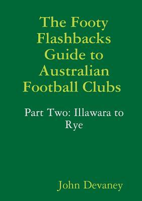 The Footy Flashbacks Guide to Australian Football Clubs Part Two