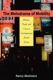 Melodrama of Mobility
