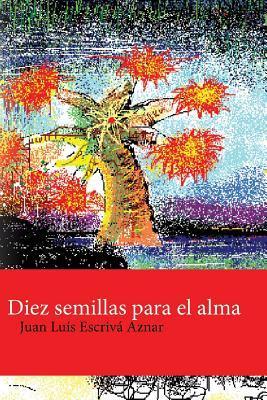 Diez semillas para el alma