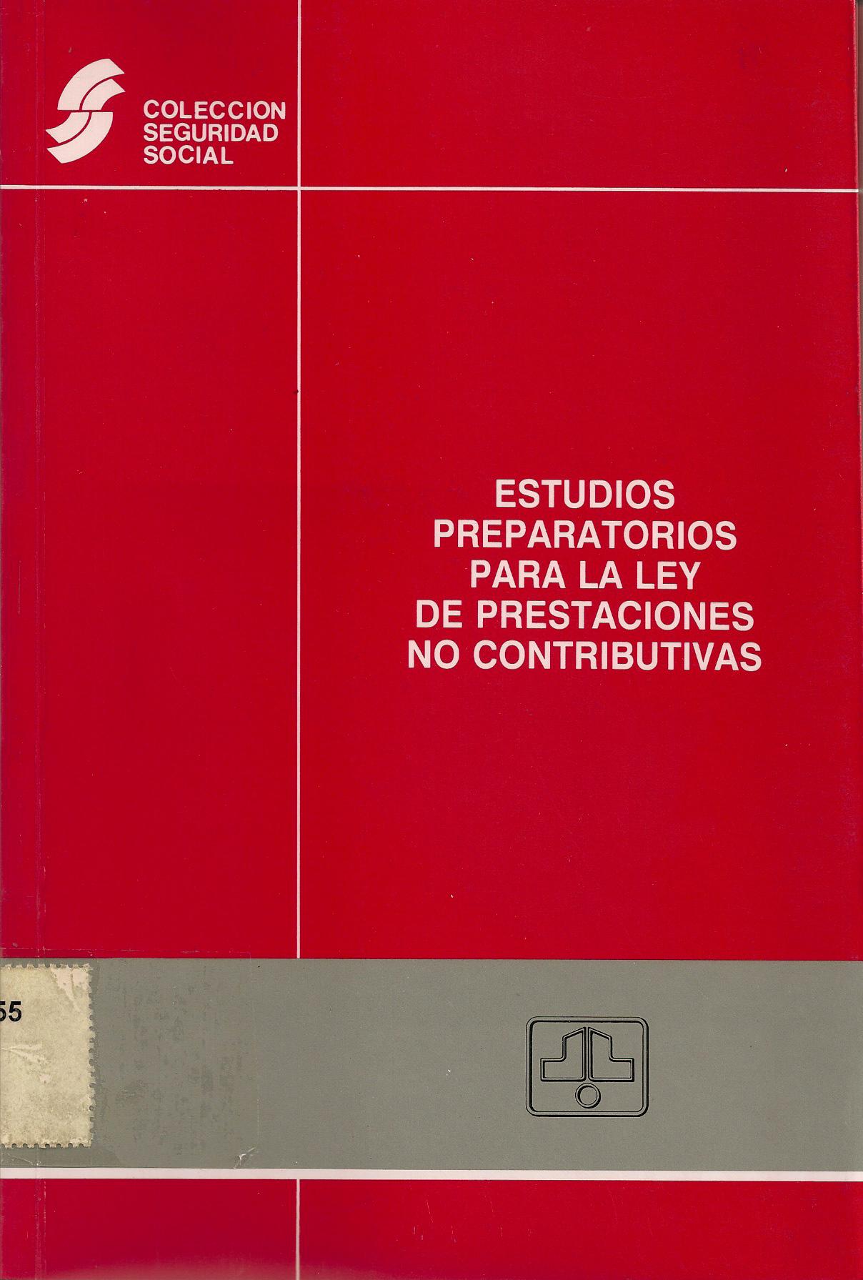 Estudios preparatorios para la ley de prestaciones no contributivas