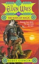 Ew 1: Ways of Magic