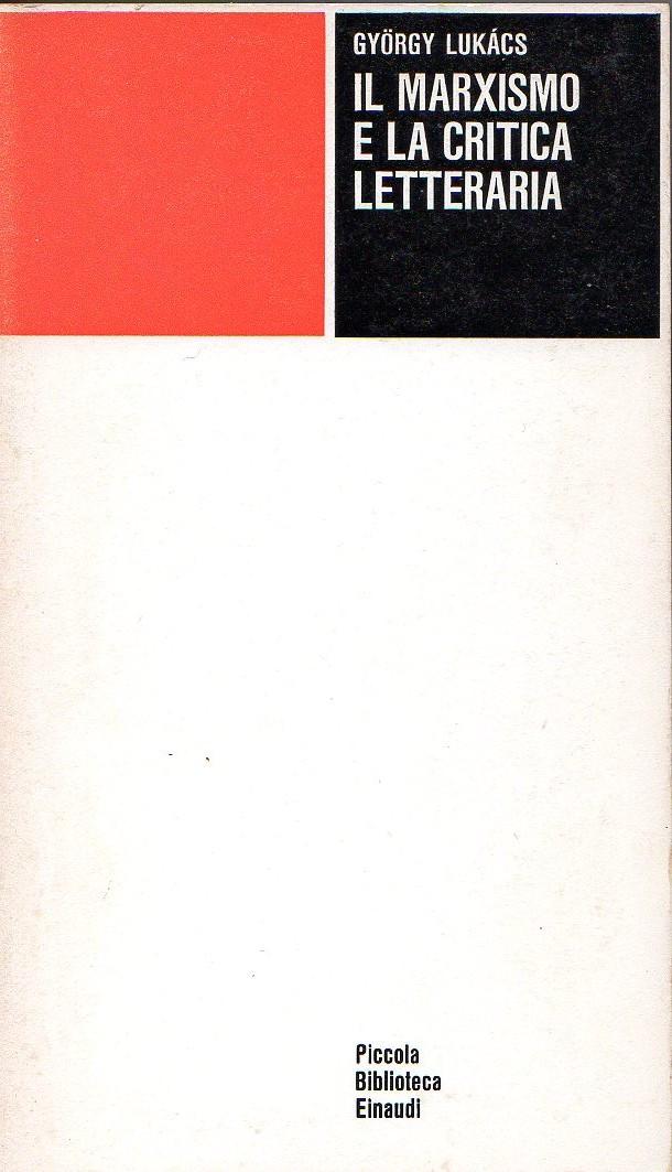 Il marxismo e la critica letteraria