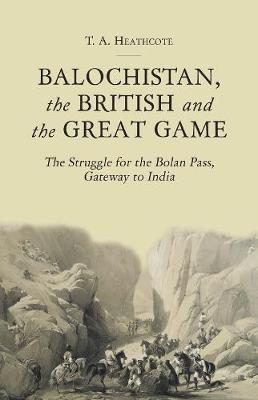 Balochistan, the British and the Great Game