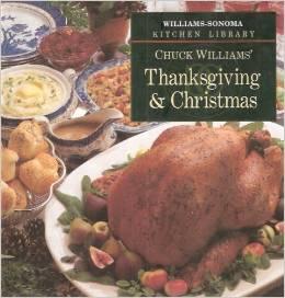 Chuck Williams' Thanksgiving & Christmas