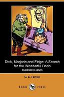 Dick, Marjorie and Fidge