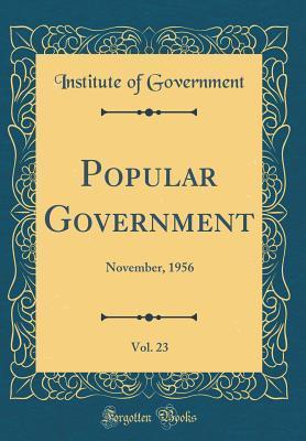 Popular Government, Vol. 23