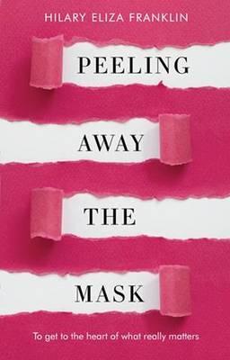 Peeling Away the Mask