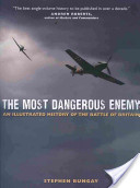 The Most Dangerous Enemy
