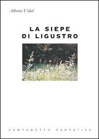 La siepe di Ligustro