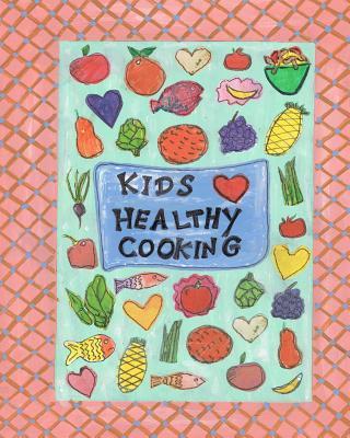 Kids Luv Healthy Cooking