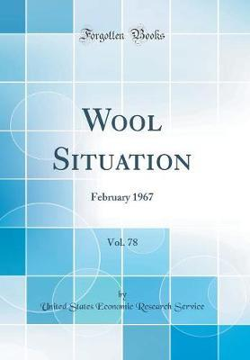 Wool Situation, Vol. 78