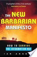 The New Barbarian Manifesto