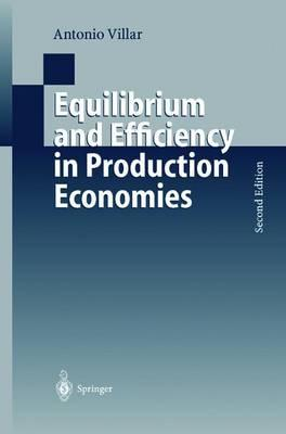 Equilibrium and Efficiency in Production Economies
