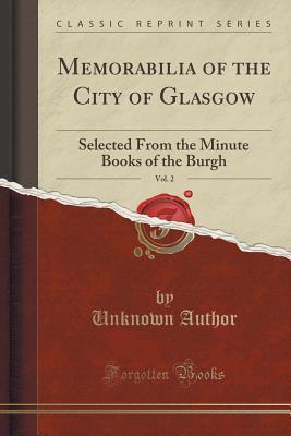 Memorabilia of the City of Glasgow, Vol. 2