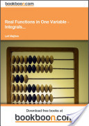 Real Functions in One Variable - Integrals...