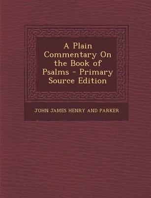 A Plain Commentary on the Book of Psalms