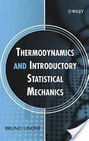Thermodynamics and introductory statistical mechanics