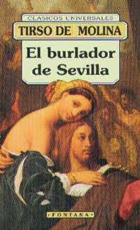 Burlador de Sevilla,...
