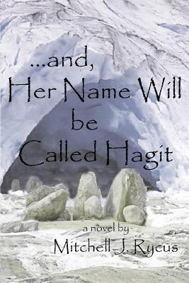 ...and, Her Name Will be Called Hagit