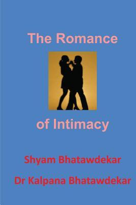 The Romance of Intimacy