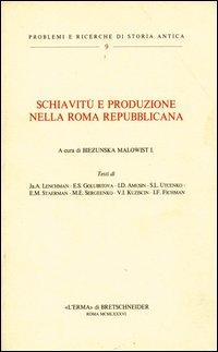 Schiavitù e produzione nella Roma repubblicana