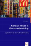 Cultural Values in Chinese Advertising