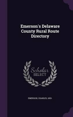 Emerson's Delaware County Rural Route Directory