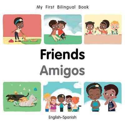 My First Bilingual Book-Friends