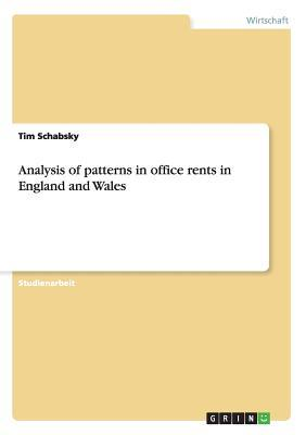 Analysis of patterns in office rents  in England and Wales