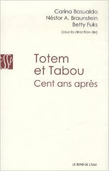 Totem & Tabou, cent ans après