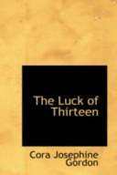 The Luck of Thirteen