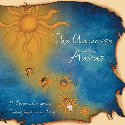 The Universe of the Aurus