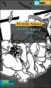 Libera Baku ora