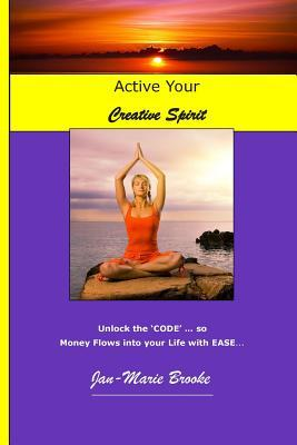 Activate Your Creative Spirit