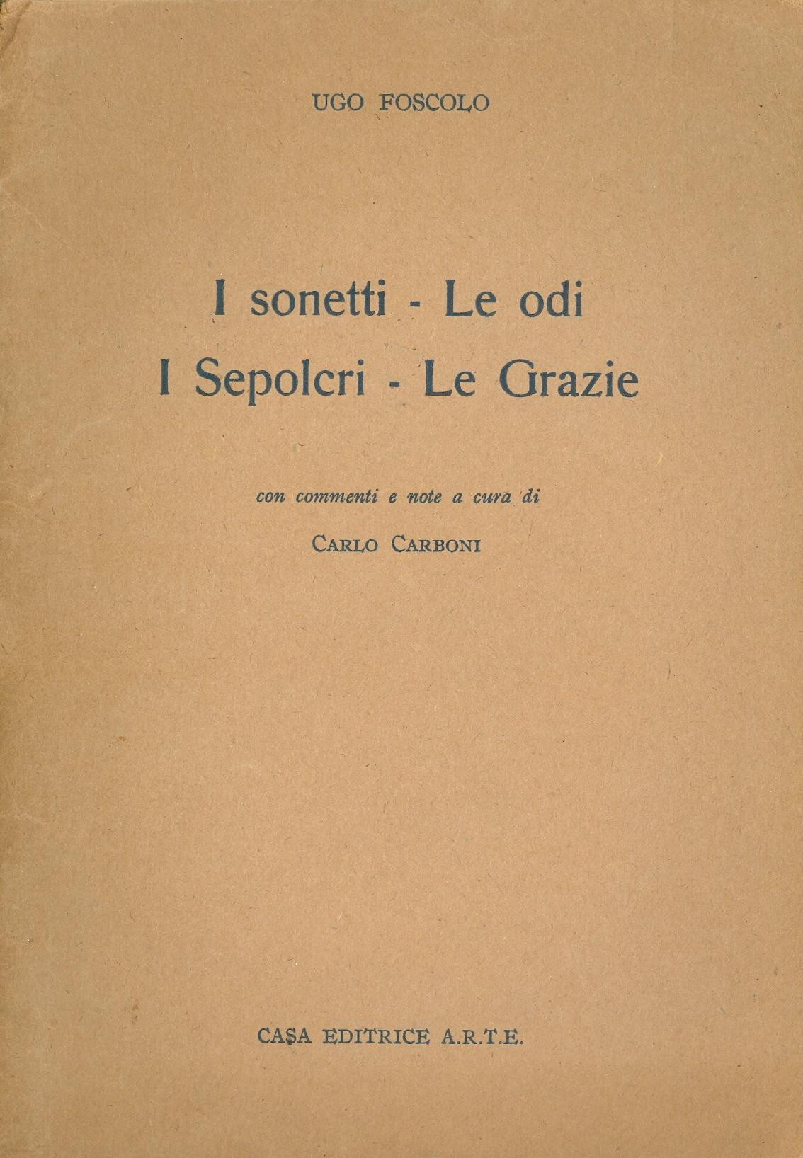 I sonetti. Le odi. I...