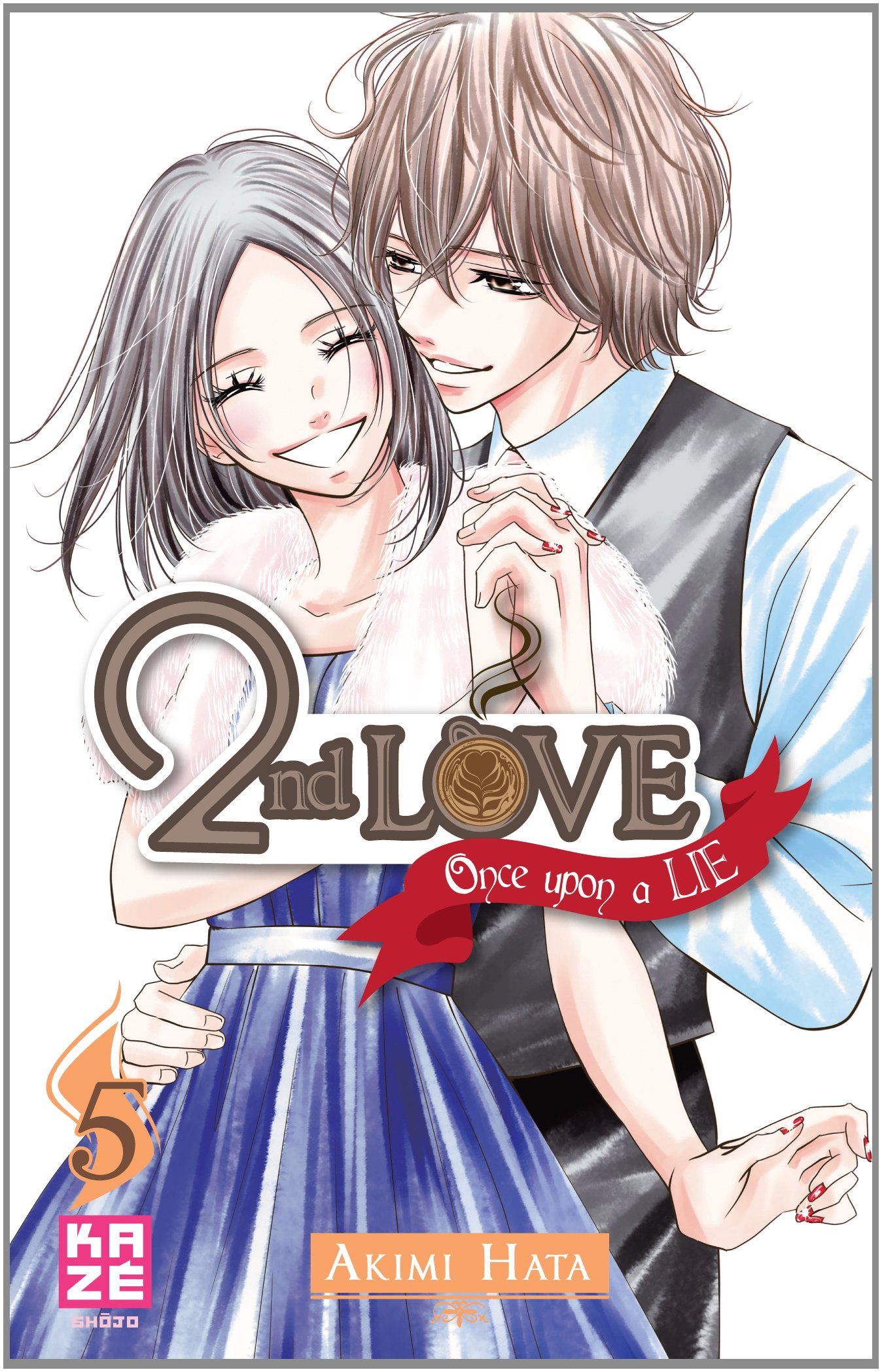 2nd Love: Once upon a Lie, Tome 5