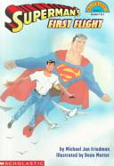 Superman's First Flight