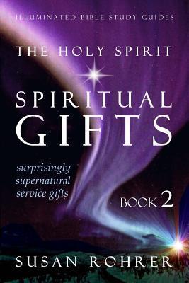 The Holy Spirit - Spiritual Gifts