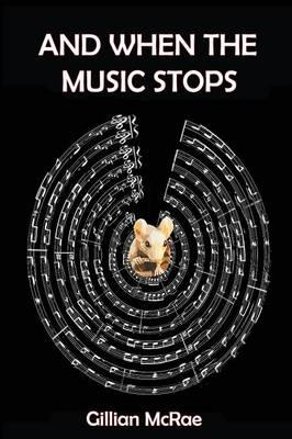 And When the Music Stops