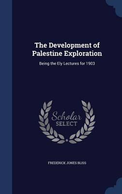 The Development of Palestine Exploration