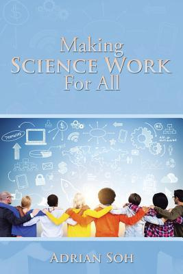 Making Science Work for All