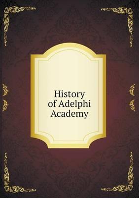History of Adelphi Academy