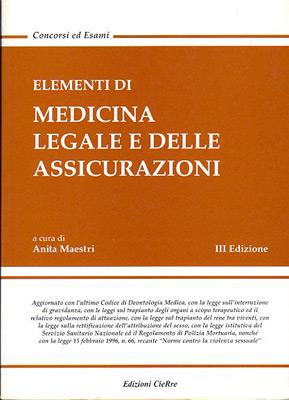Elementi di medicina legale e delle assicurazioni