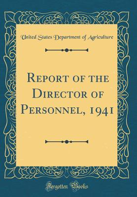 Report of the Director of Personnel, 1941 (Classic Reprint)
