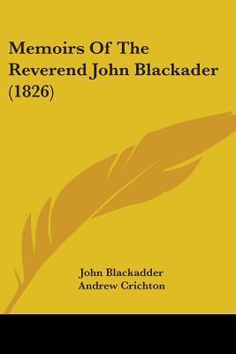 Memoirs of the Reverend John Blackader