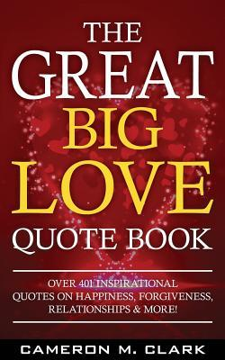 The Great Big Love Quote Book